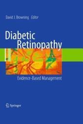 Diabetic Retinopathy: Evidence-Based Management