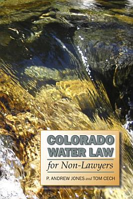 Colorado Water Law for Non Lawyers PDF