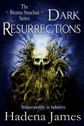 Dark Resurrections