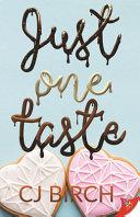 Just One Taste