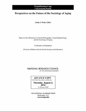 Perspectives on the Future of the Sociology of Aging PDF