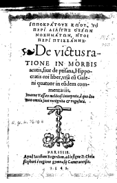 De victus ratione in morbis acutis: sive de ptisana Hippocratis coi liber