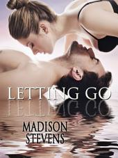 Letting Go: Road House #1
