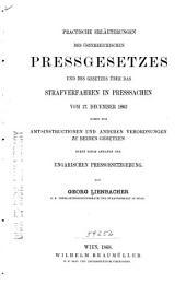 Die österreichische Pressgesetzgebung: Practische Erläuterungen des österreichischen Pressgesetzes