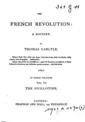 The French Revolution. A History: Volume 3