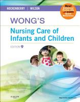 Wong s Nursing Care of Infants and Children Multimedia Enhanced Version PDF