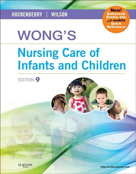 Wong's Nursing Care of Infants and Children Multimedia Enhanced Version