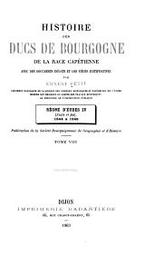 Histoire des ducs de Bourgogne de la race Capétienne: Volume8