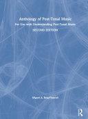 Anthology of Post Tonal Music PDF
