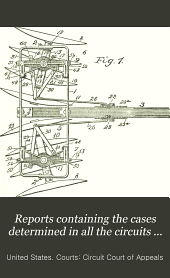 Reports Containing the Cases Determined in All the Circuits from the Organization of the Courts: Fully Reported with Numerous Annotations ..., Volume 129