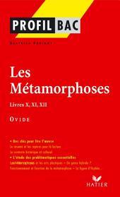 Profil - Ovide : Les Métamorphoses, Livres X, XI, XII: Analyse littéraire de l'oeuvre