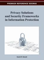 Privacy Solutions and Security Frameworks in Information Protection PDF