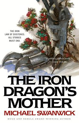 The Iron Dragon s Mother