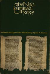 The Nag Hammadi Library In English Book PDF