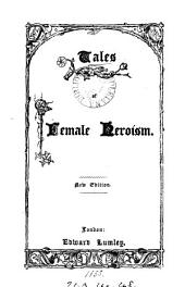 Tales of female heroism