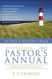 The Zondervan 2017 Pastor's Annual: An Idea and Resource Book