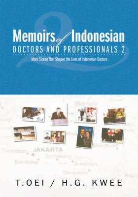 Memoirs of Indonesian Doctors and Professionals 2 PDF