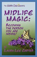 Midlife Magic