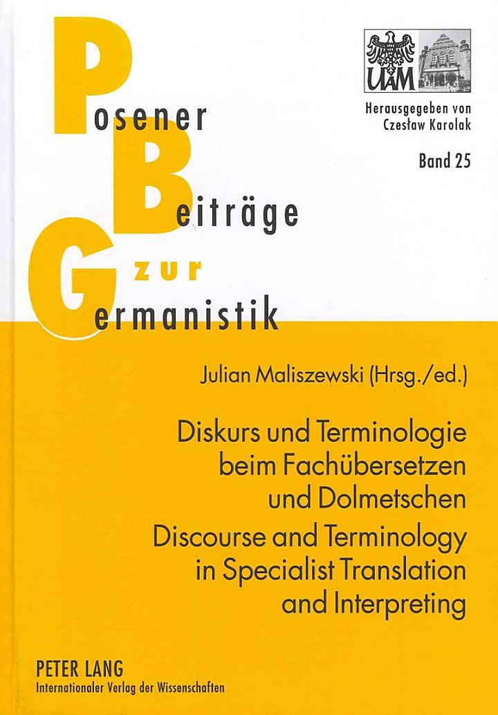 Discourse and terminology in specialist translation and interpreting