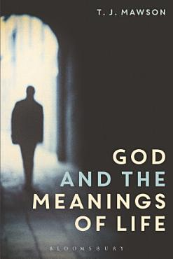 God and the Meanings of Life PDF
