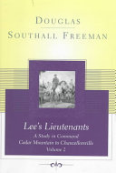 Lee's Lieutenants: Cedar Mountain to Chancellorsville