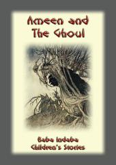 AMEEN AND THE GHOUL: Baba Indaba Children's Stories - Issue 15