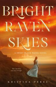 Bright Raven Skies Book
