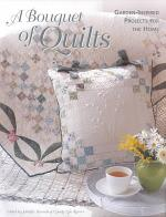 A Bouquet of Quilts