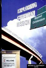 Exploring Christian Mission Beyond Christendom: United Methodist Perspectives