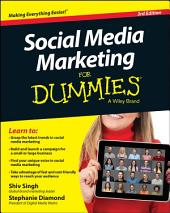 Social Media Marketing For Dummies: Edition 3
