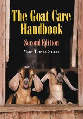 The Goat Care Handbook, 2d ed.