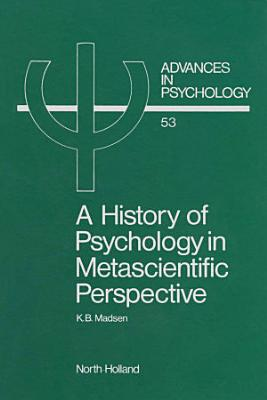 A History of Psychology in Metascientific Perspective