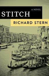 Stitch: A Novel