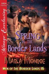 Spring in the Border Lands [Men of the Border Lands 16]