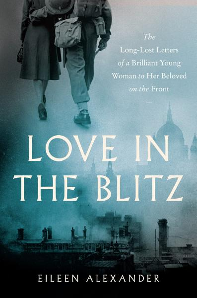 Download Love in the Blitz Book