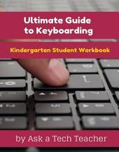 Student Keyboarding Workbook: Kindergarten