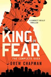 The King of Fear: A Garrett Reilly Thriller