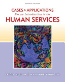 Cases And Applications For An Introduction To Human Services Book PDF