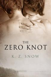 The Zero Knot