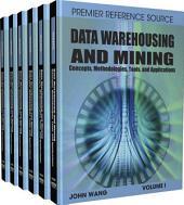 Data Warehousing and Mining: Concepts, Methodologies, Tools, and Applications: Concepts, Methodologies, Tools, and Applications