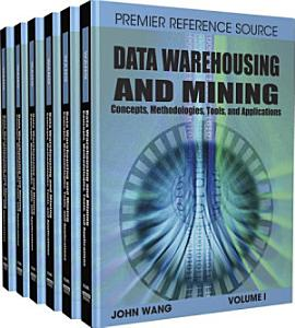 Data Warehousing and Mining  Concepts  Methodologies  Tools  and Applications PDF