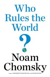 Who Rules The World  Book PDF