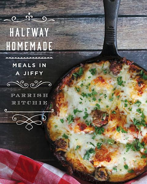 Download Halfway Homemade  Meals in a Jiffy Book