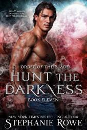 Hunt the Darkness (Order of the Blade)