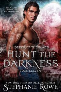 Hunt the Darkness  Order of the Blade  Book