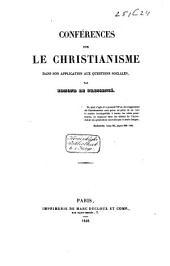 Conférences sur le Christianisme dans son application aux questions sociales