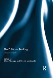 The Politics of Nothing: On Sovereignty