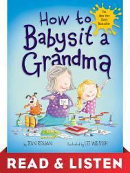 How To Babysit A Grandma Read Listen Edition Book PDF