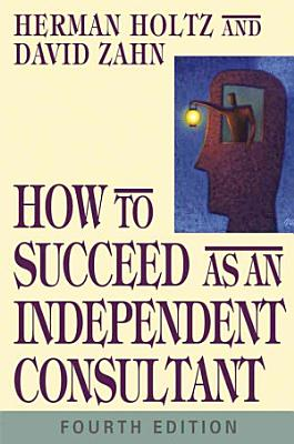 How to Succeed as an Independent Consultant PDF
