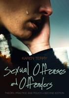 Sexual Offenses and Offenders  Theory  Practice  and Policy PDF